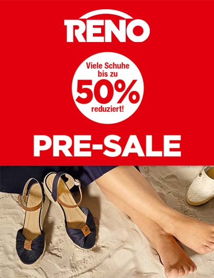 The pre-sale at Reno! Many shoes up to 50% off!